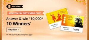 Amazon Pay Gift Cards Quiz Answers – Win ₹10000