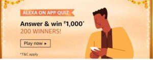 Amazon Alexa On App Quiz Answers & Win ₹1000 Pay Balance