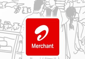 Airtel Merchant Offer – Earn ₹11 Daily By Accepting payments