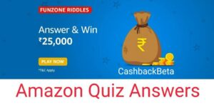 Amazon Funzone Riddles Quiz to win 25000
